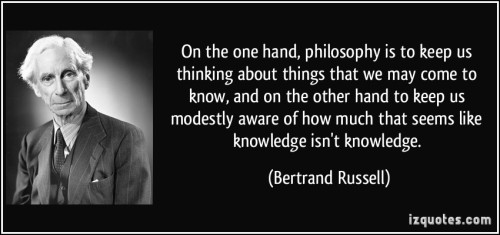 quote-on-the-one-hand-philosophy-is-to-keep-us-thinking-about-things-that-we-may-come-to-know-and-on-bertrand-russell-383133